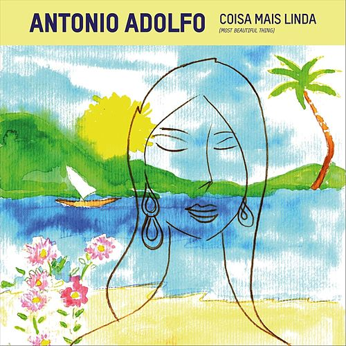 Coisa Mais Linda de Antonio Adolfo