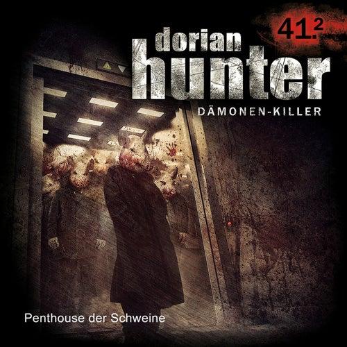 41.2: Penthouse der Schweine von Dorian Hunter