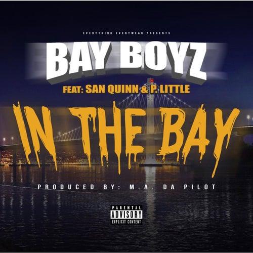 In the Bay (feat. San Quinn & P. Little) von Bay Boyz