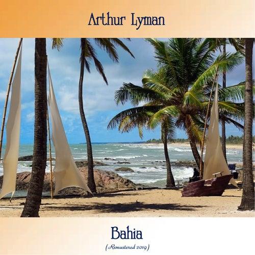 Bahia (Remastered 2019) von Arthur Lyman