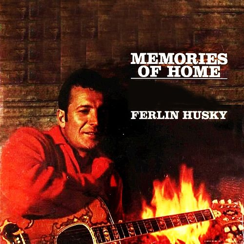 Memories Of Home de Ferlin Husky