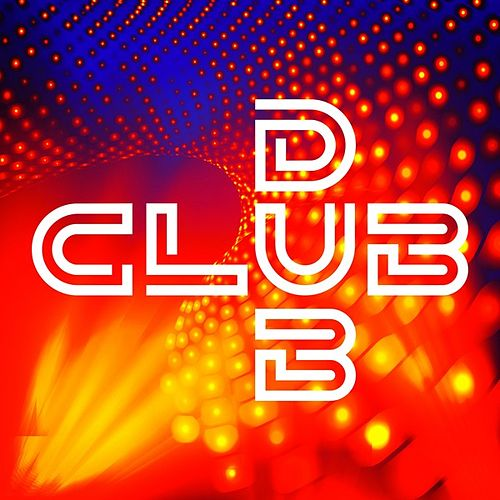 Club Dub by Various Artists