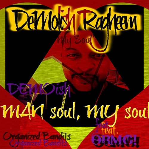MAN soul, MY soul de Demolish Ragheem