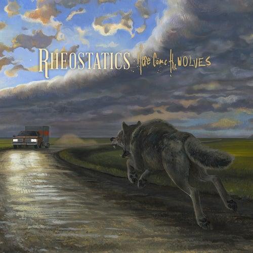 Here Come the Wolves de Rheostatics