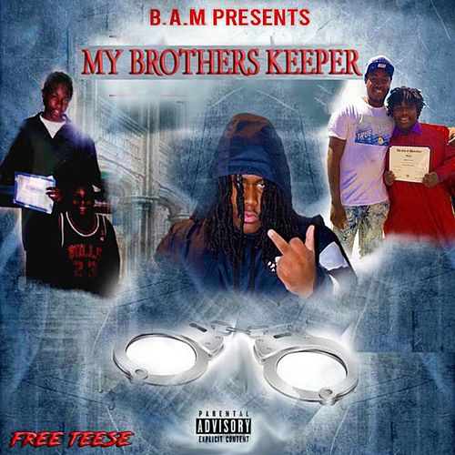 My Brothers Keeper by B.A.M