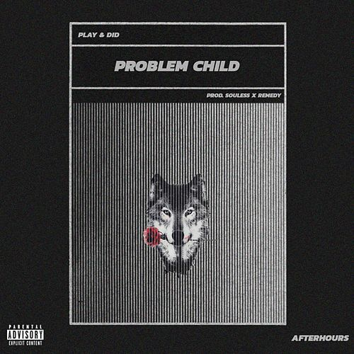 Problem Child by Play