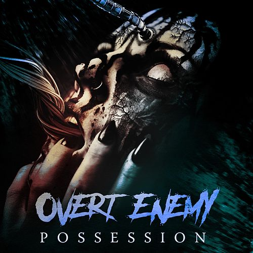 Possession by Overt Enemy