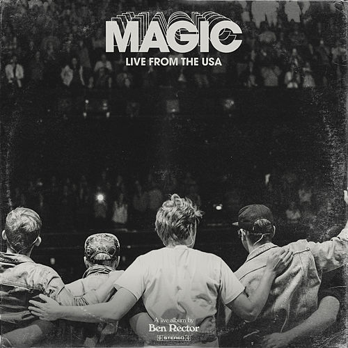 MAGIC: Live From the USA by Ben Rector