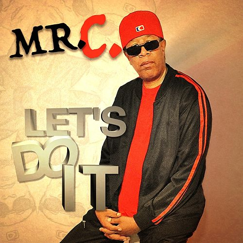 Let's Do It by Mister C