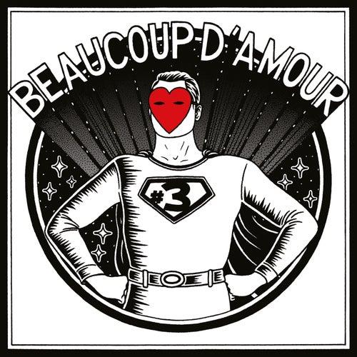 Beaucoup d'amour, vol. 3 de Various Artists