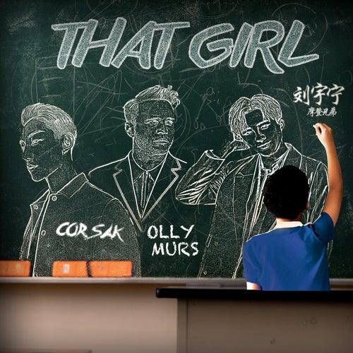 That Girl (CORSAK Remix) by Olly Murs
