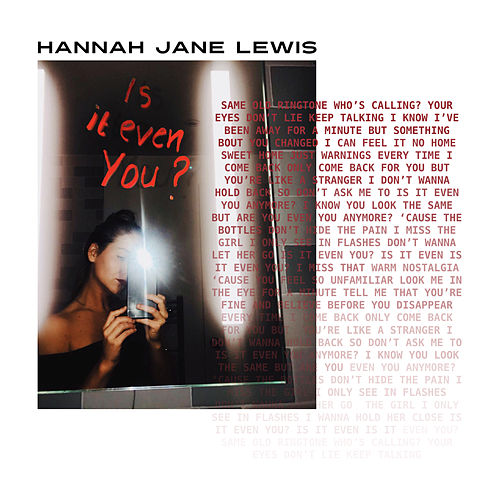 Is It Even You? by Hannah Jane Lewis