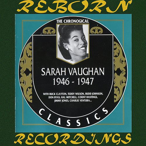 1946-1947 (HD Remastered) by Sarah Vaughan