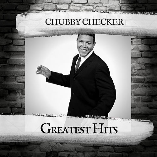Greatest Hits von Chubby Checker