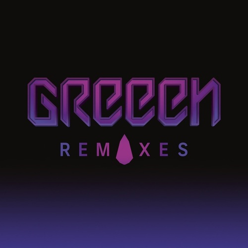 Remixes by GReeen