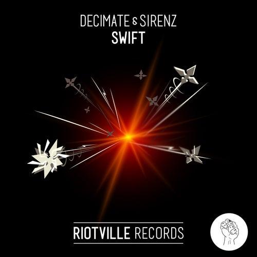 Swift by Sirenz Decimate