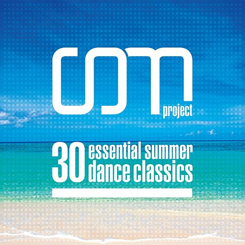 30 Essential Summer Dance Classics de CDM Project