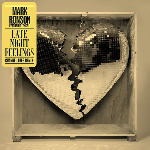 Late Night Feelings (Channel Tres Remix) de Mark Ronson