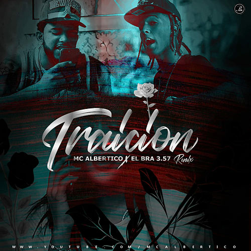 Traicion Remix de El Bra 3.57