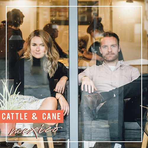 Mexico by Cattle & Cane