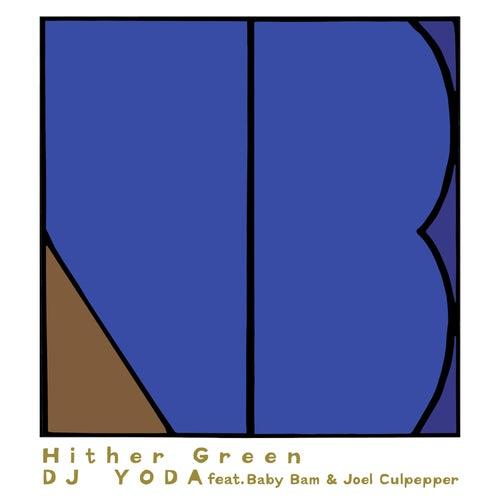 Hither Green de DJ Yoda