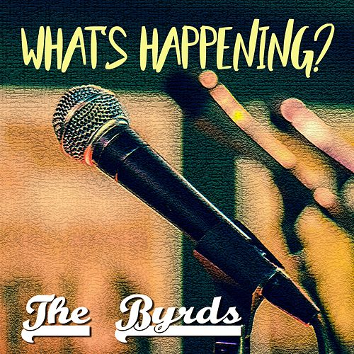 What's Happening? de The Byrds