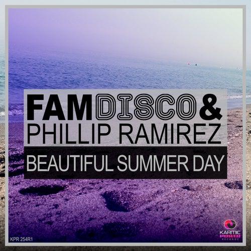 Beautiful Summer Day by Phillip Ramirez FAM Disco