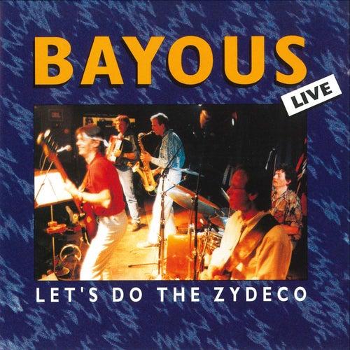 Let's Do the Zydeco von Bayous