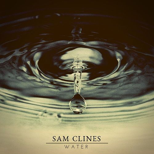 Water by Sam Clines