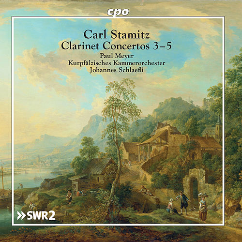 Stamitz: Clarinet Concertos Nos. 3-5 by Paul Meyer