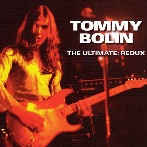 The Ultimate: Redux (Remastered) by Tommy Bolin