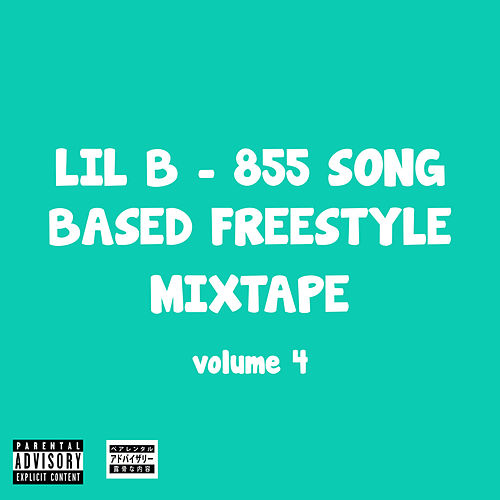 855 Song Based Freestyle Mixtape, Vol. 4 by Lil'B