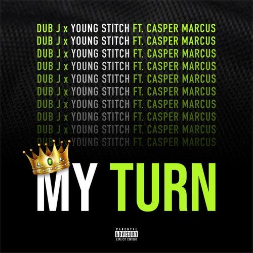 My Turn by Dub J