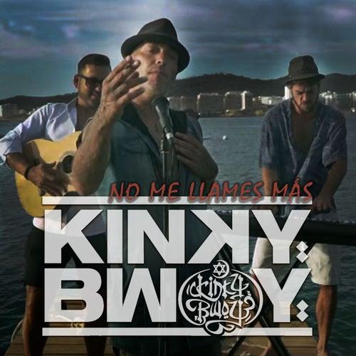 No Me Llames Más de Kinky Bwoy