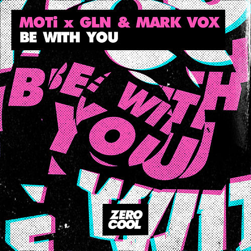 Be With You von MOTi