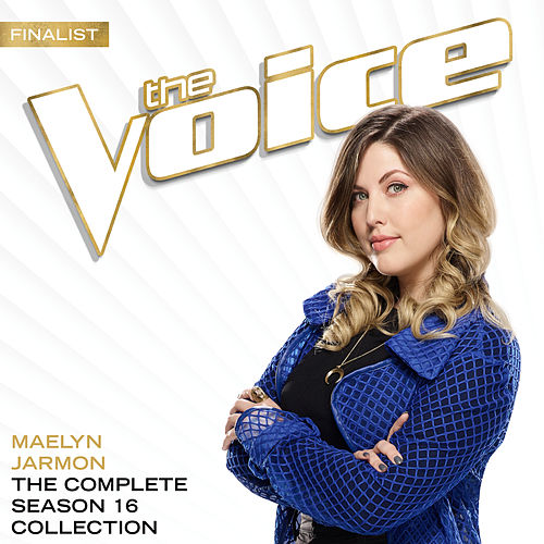 The Season 16 Collection (The Voice Performance) by Maelyn Jarmon
