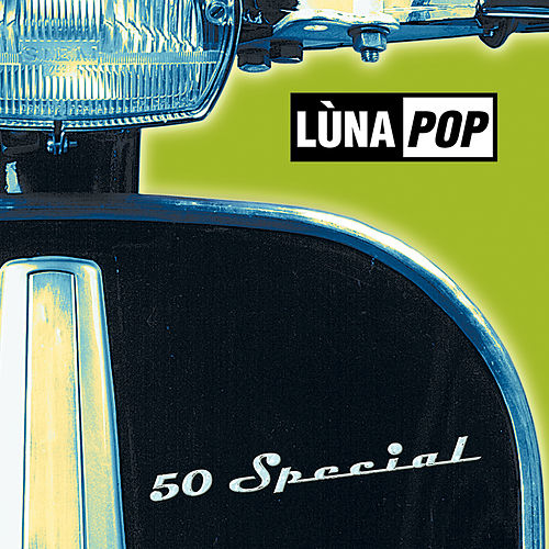 50 Special (20th Anniversary Edition) by Lùnapop