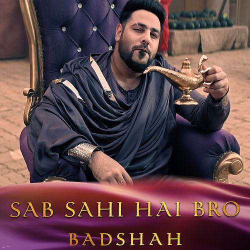 Sab Sahi Hai Bro (Inspired by