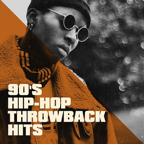 90's Hip-Hop Throwback Hits by Various Artists