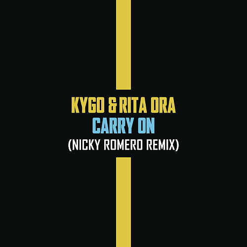 Carry On (Nicky Romero Remix) by Kygo