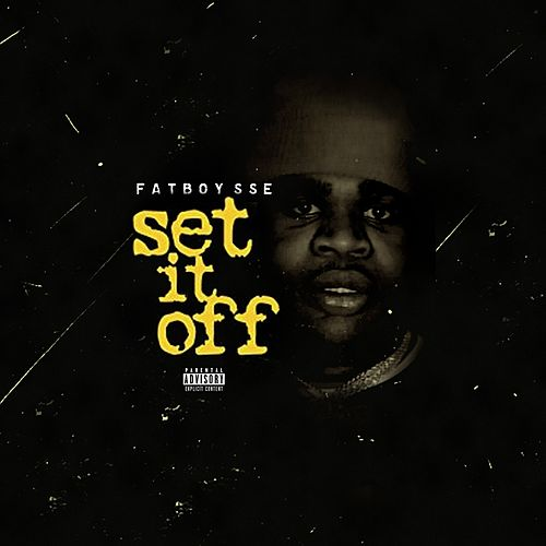 Set It Off by FatBoySSE