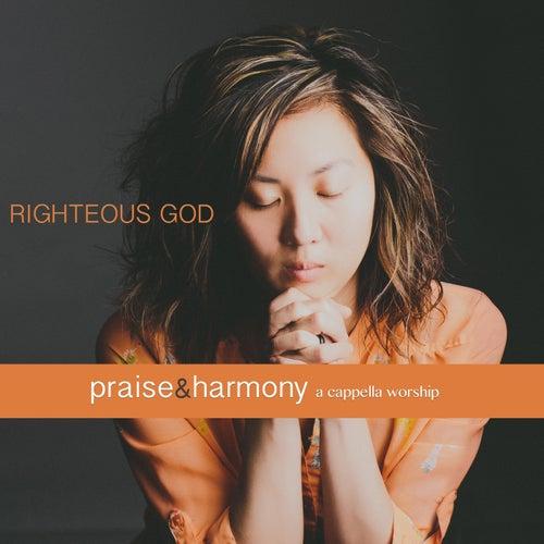 Righteous God: Praise & Harmony (A Cappella Worship) de Keith Lancaster