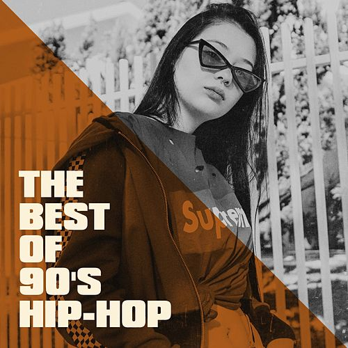 The Best of 90's Hip-Hop by Various Artists