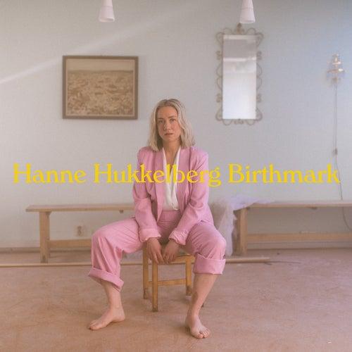 Birthmark by Hanne Hukkelberg