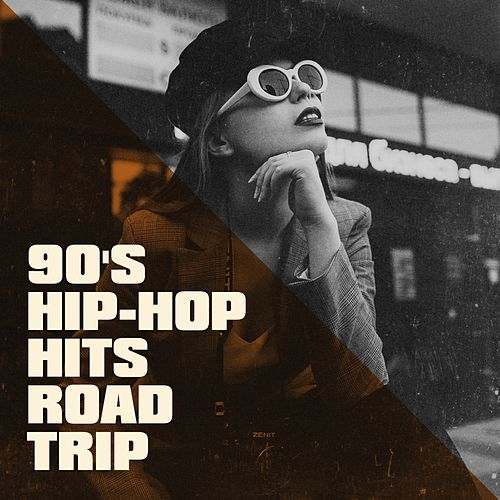 90's Hip-Hop Hits Road Trip by Various Artists