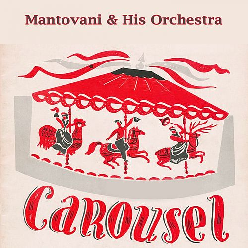 Carousel by Mantovani & His Orchestra