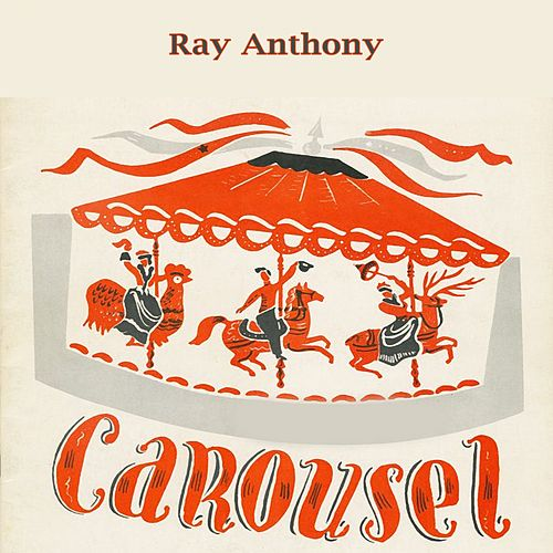 Carousel von Ray Anthony
