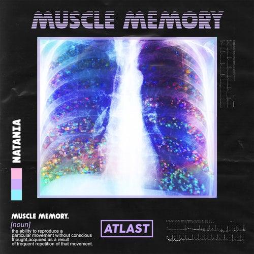 Muscle Memory de Natania