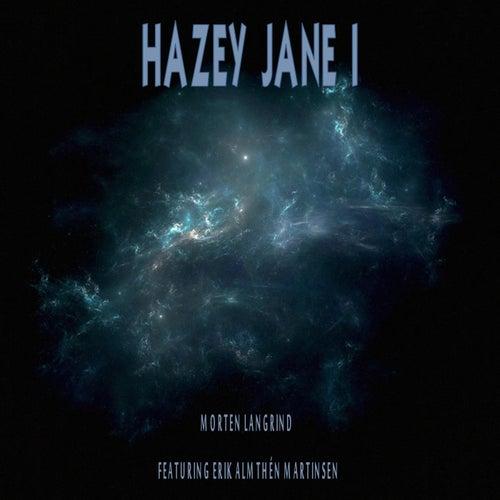Hazey Jane I (feat. Erik Almthén Martinsen) von Morten Langrind
