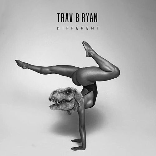 Different de Trav B Ryan